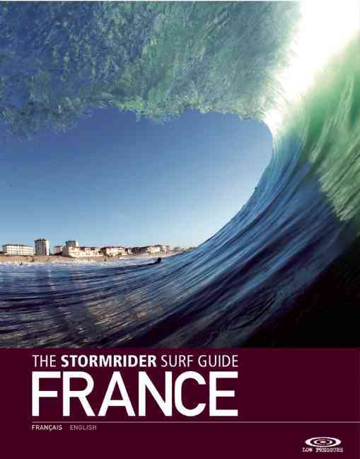 The Stormrider Surf Guide By Sutherland, Bruce